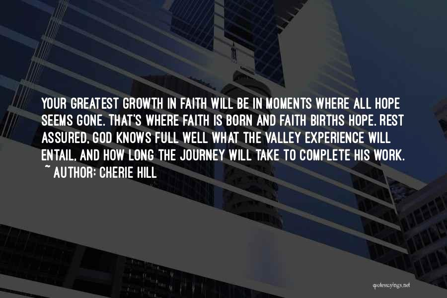 Journey And Growth Quotes By Cherie Hill