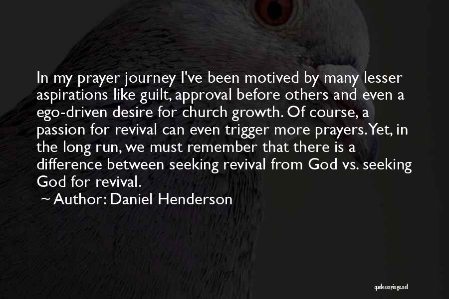 Journey And Growth Quotes By Daniel Henderson
