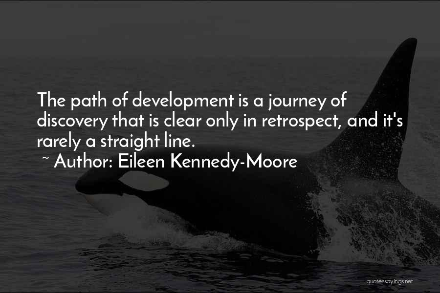 Journey And Growth Quotes By Eileen Kennedy-Moore