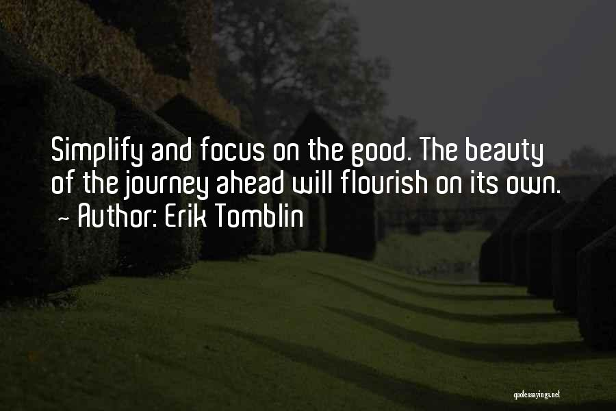Journey And Growth Quotes By Erik Tomblin