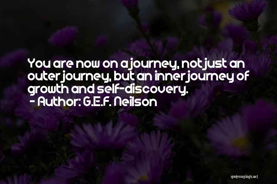 Journey And Growth Quotes By G.E.F. Neilson