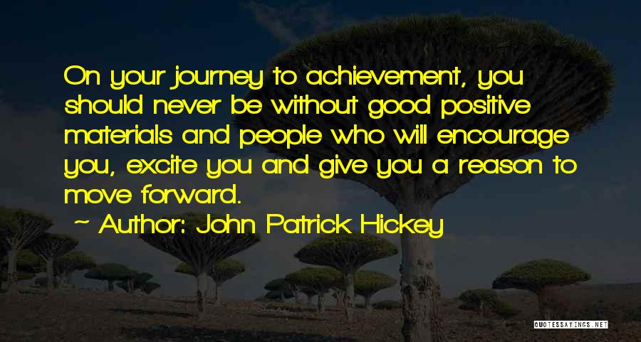 Journey And Growth Quotes By John Patrick Hickey