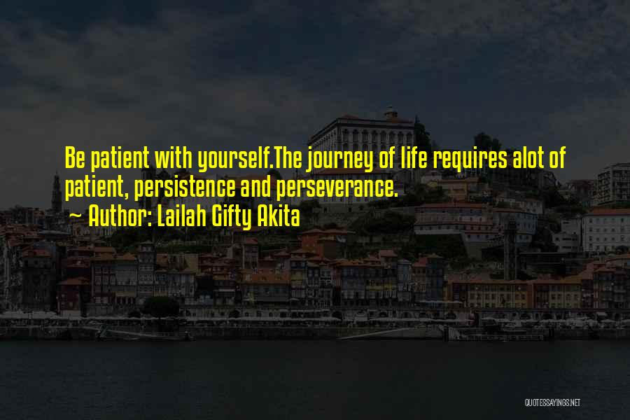 Journey And Growth Quotes By Lailah Gifty Akita