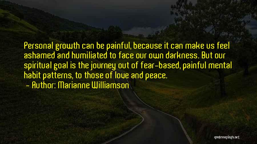 Journey And Growth Quotes By Marianne Williamson