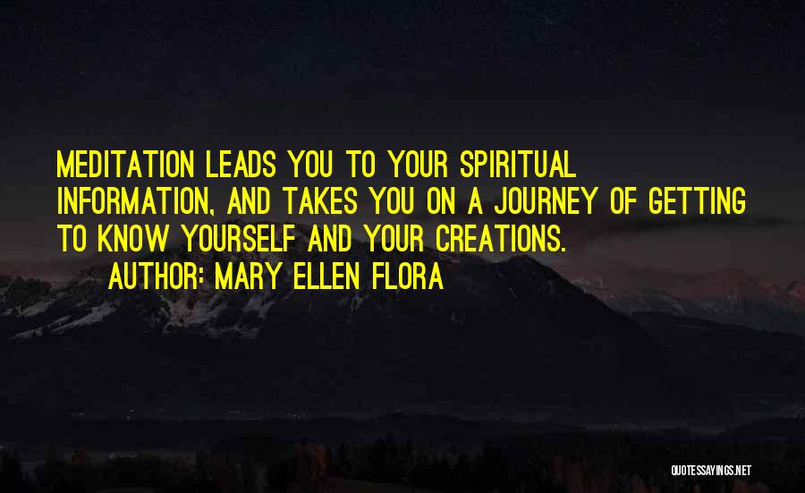 Journey And Growth Quotes By Mary Ellen Flora