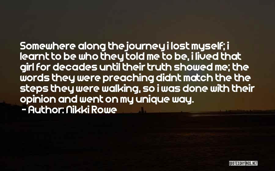 Journey And Growth Quotes By Nikki Rowe