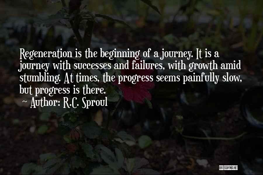 Journey And Growth Quotes By R.C. Sproul