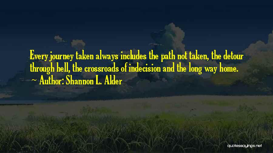 Journey And Growth Quotes By Shannon L. Alder