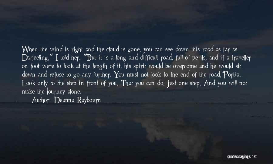 Journey Down The Road Quotes By Deanna Raybourn