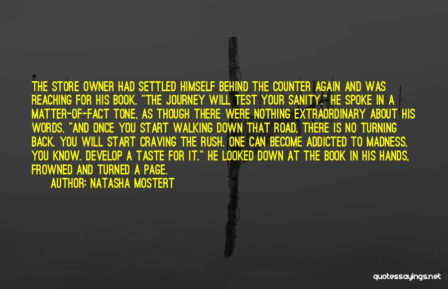Journey Down The Road Quotes By Natasha Mostert