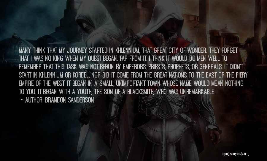 Journey Has Just Begun Quotes By Brandon Sanderson