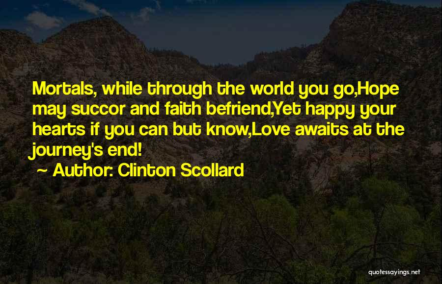 Journey Through Love Quotes By Clinton Scollard