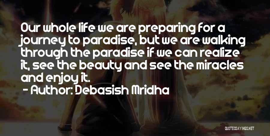 Journey Through Love Quotes By Debasish Mridha