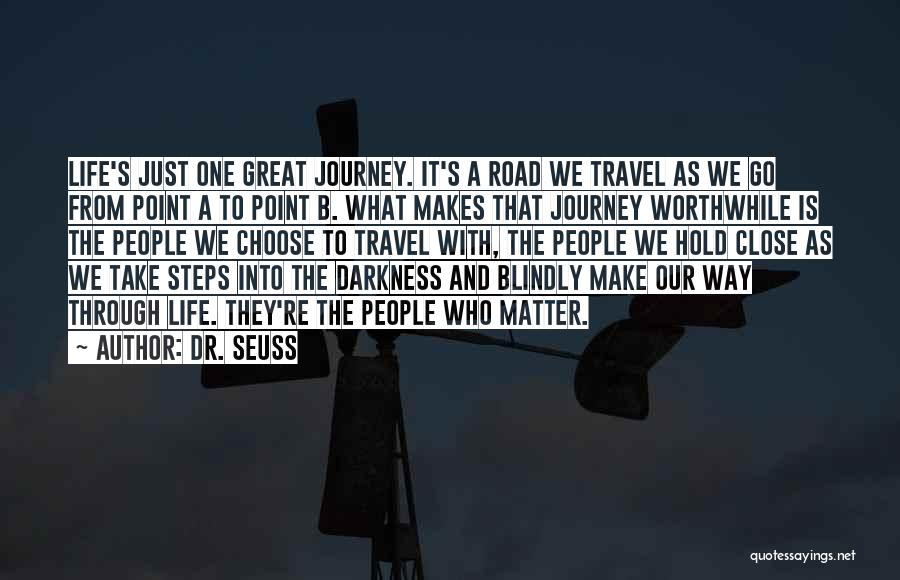 Journey Through Love Quotes By Dr. Seuss