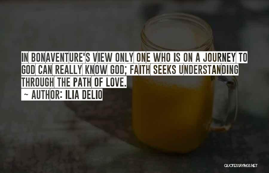 Journey Through Love Quotes By Ilia Delio