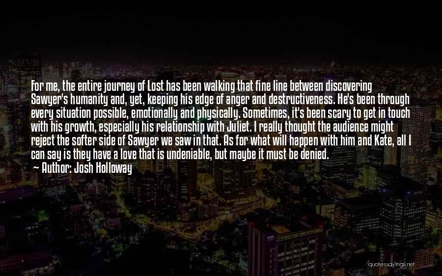 Journey Through Love Quotes By Josh Holloway