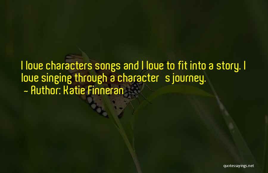 Journey Through Love Quotes By Katie Finneran
