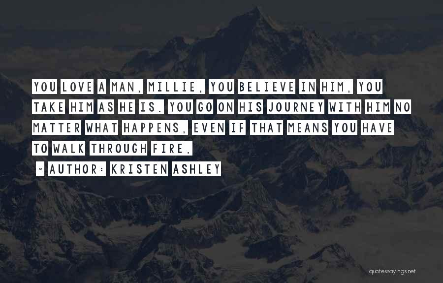 Journey Through Love Quotes By Kristen Ashley