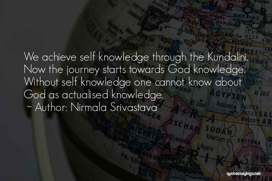 Journey Through Love Quotes By Nirmala Srivastava