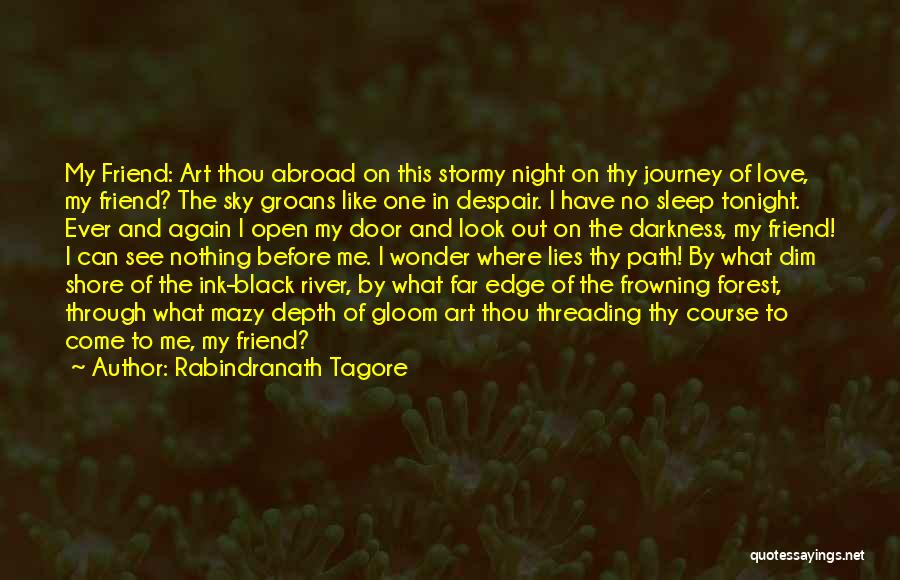 Journey Through Love Quotes By Rabindranath Tagore