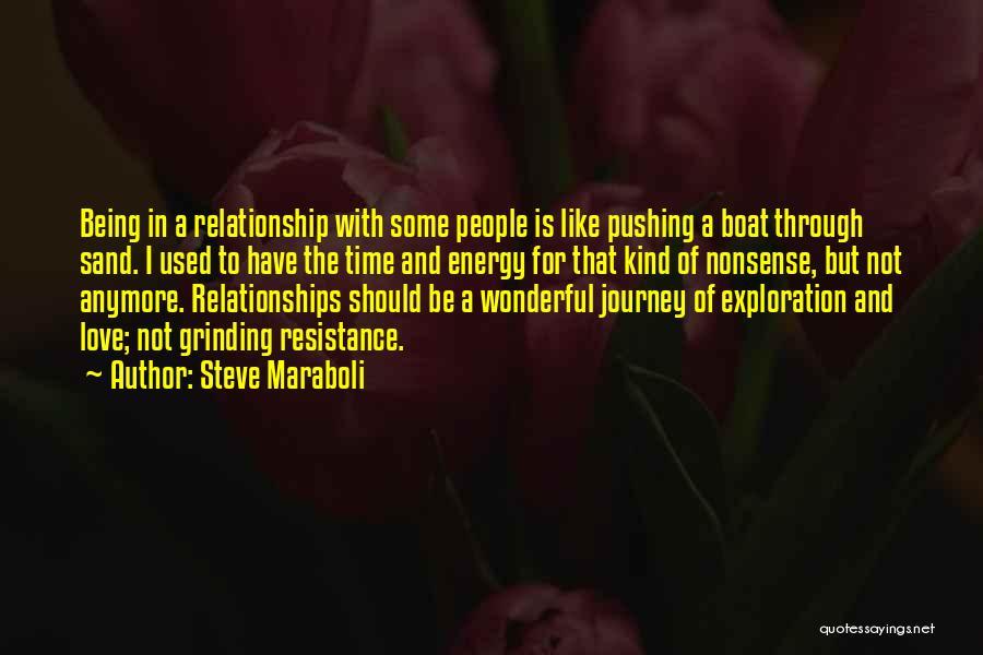 Journey Through Love Quotes By Steve Maraboli