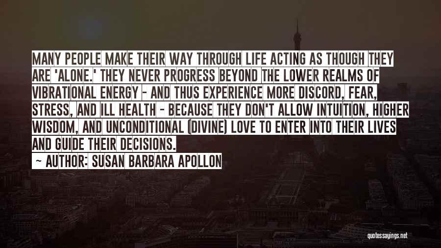 Journey Through Love Quotes By Susan Barbara Apollon