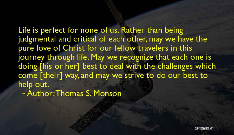 Journey Through Love Quotes By Thomas S. Monson