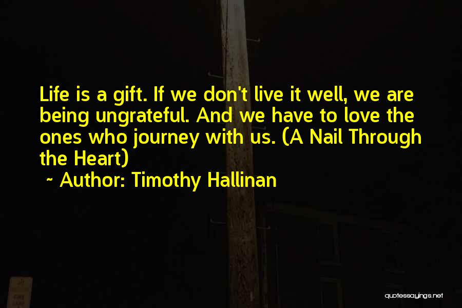 Journey Through Love Quotes By Timothy Hallinan
