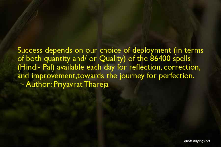 Journey Towards Excellence Quotes By Priyavrat Thareja