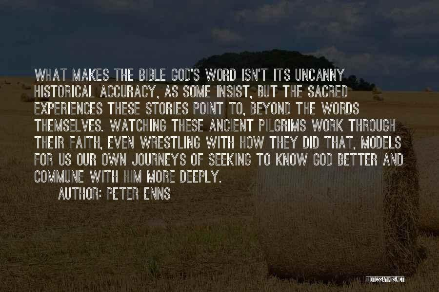 Journeys In The Bible Quotes By Peter Enns