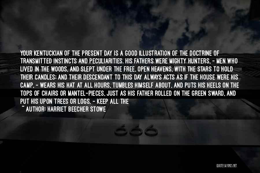 Jovial Nature Quotes By Harriet Beecher Stowe