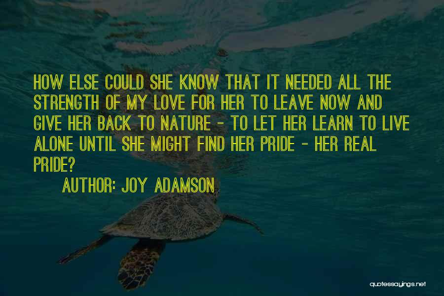 Joy Adamson Quotes 1048743