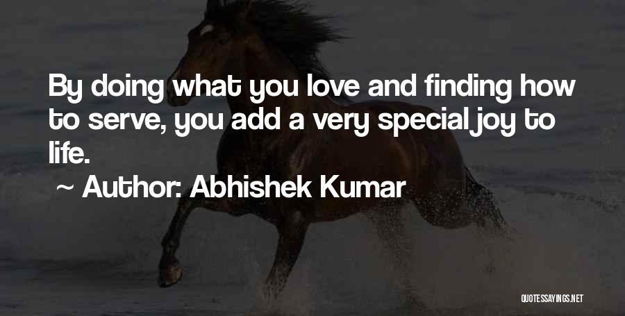 Joy And Family Quotes By Abhishek Kumar