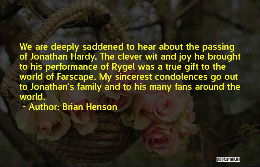 Joy And Family Quotes By Brian Henson