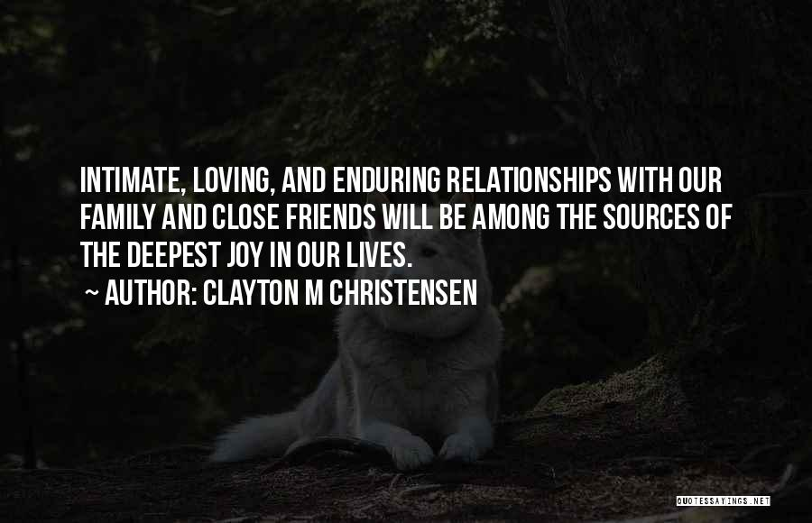 Joy And Family Quotes By Clayton M Christensen