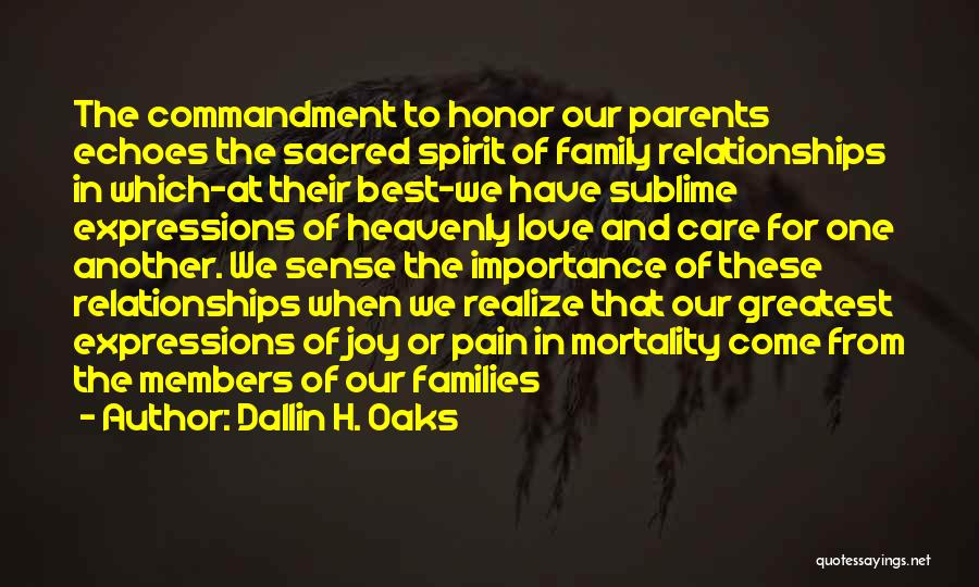 Joy And Family Quotes By Dallin H. Oaks