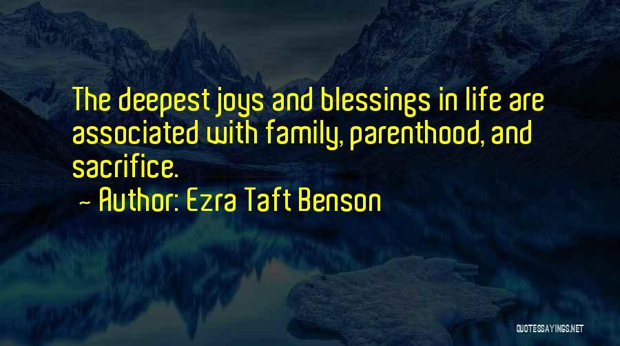 Joy And Family Quotes By Ezra Taft Benson
