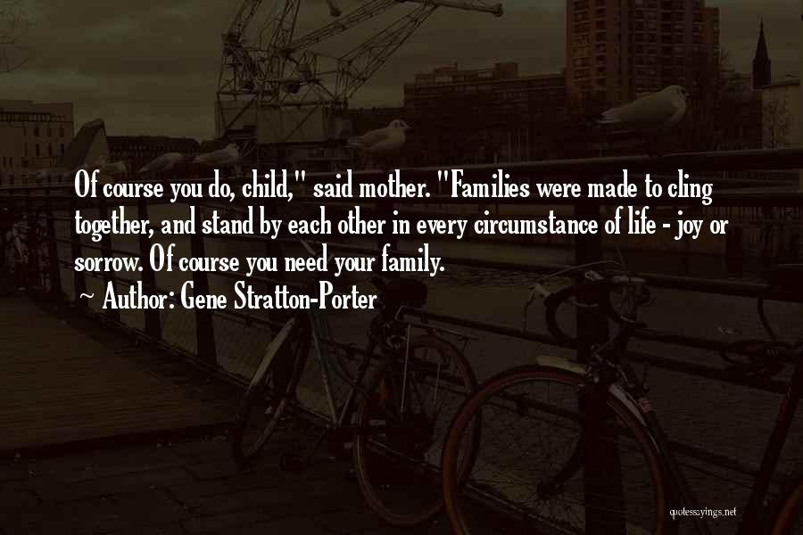 Joy And Family Quotes By Gene Stratton-Porter