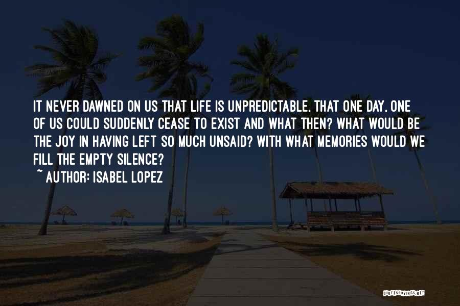 Joy And Family Quotes By Isabel Lopez