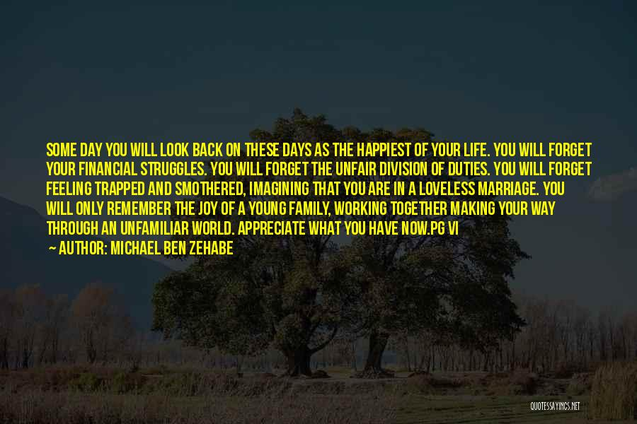 Joy And Family Quotes By Michael Ben Zehabe