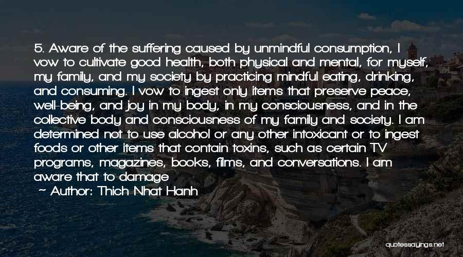 Joy And Family Quotes By Thich Nhat Hanh