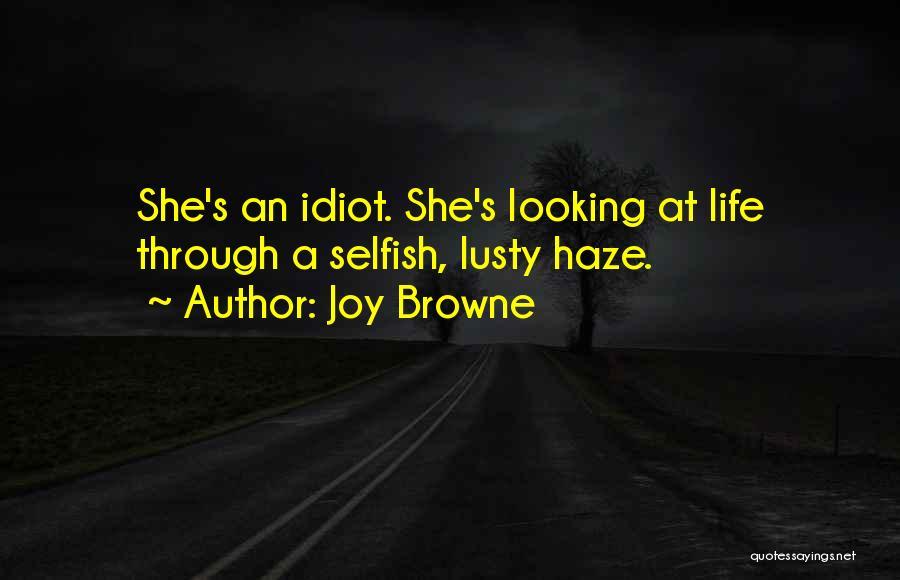 Joy Browne Quotes 1110332