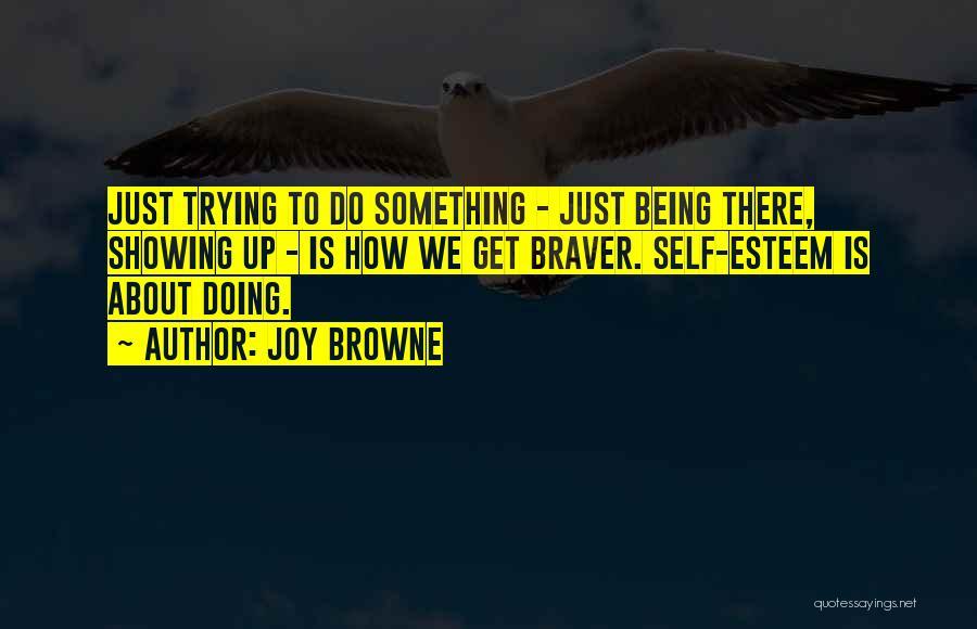 Joy Browne Quotes 1308822