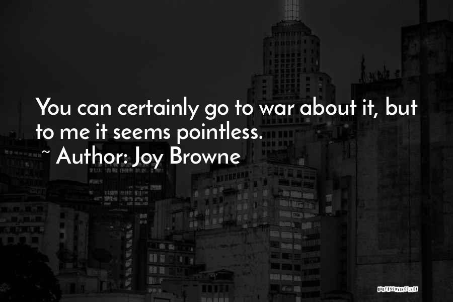 Joy Browne Quotes 1739619