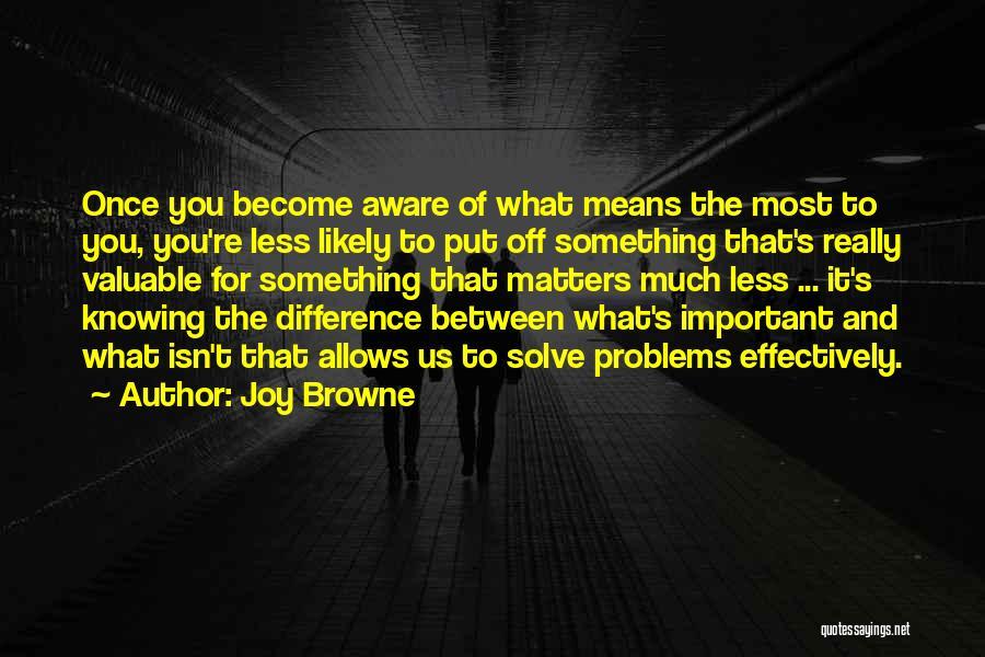 Joy Browne Quotes 1831332