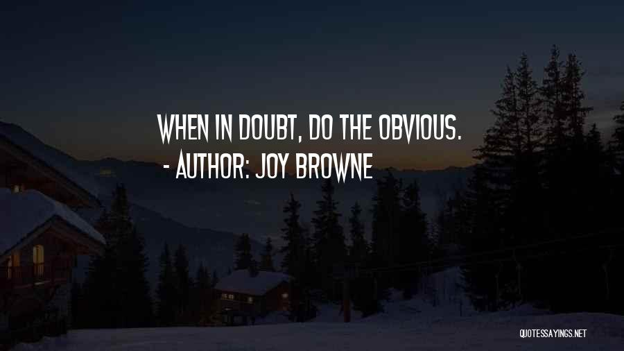 Joy Browne Quotes 200937