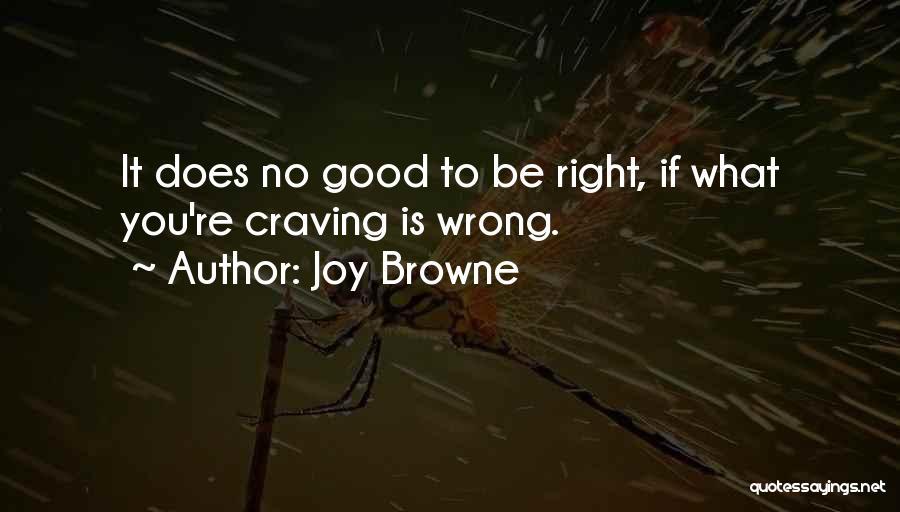 Joy Browne Quotes 2091595