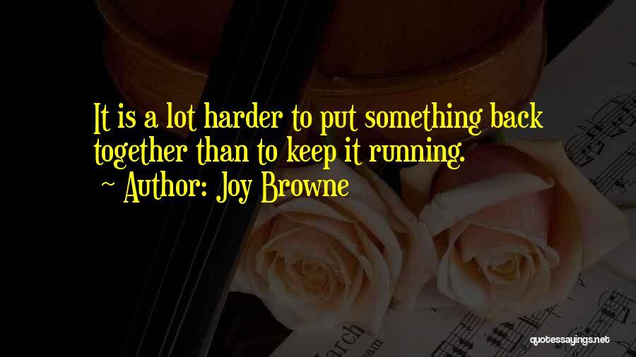 Joy Browne Quotes 2229310