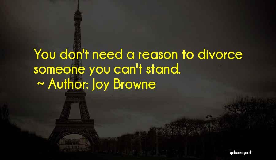 Joy Browne Quotes 418418