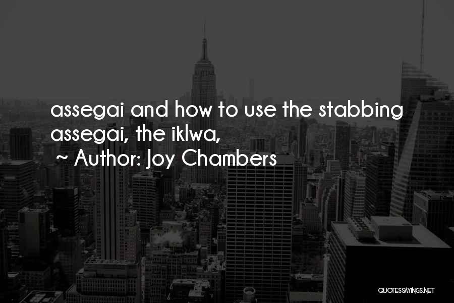 Joy Chambers Quotes 703941